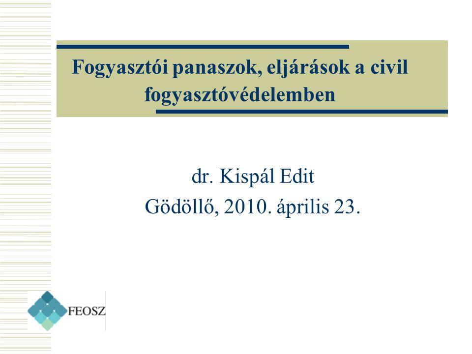 Fogyasztói panaszok, eljárások a civil fogyasztóvédelemben dr.