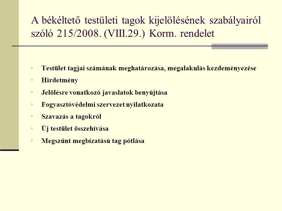A békéltető testületi tagok kijelölésének szabályairól szóló 215/2008.