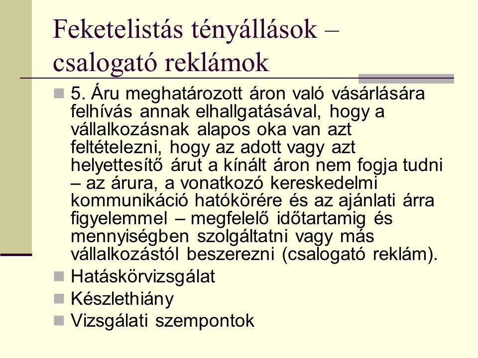 Feketelistás tényállások – csalogató reklámok 5.