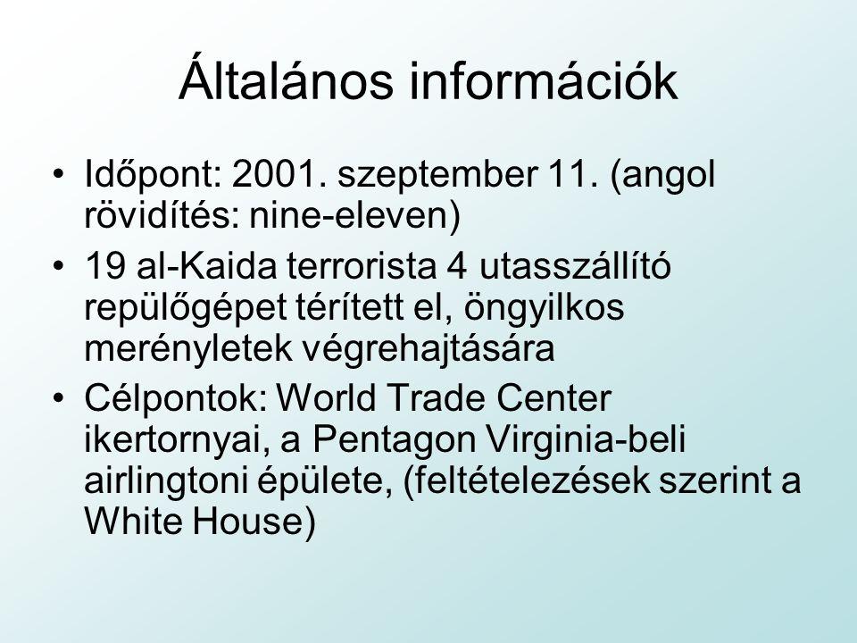 Általános információk Időpont: 2001.szeptember 11.