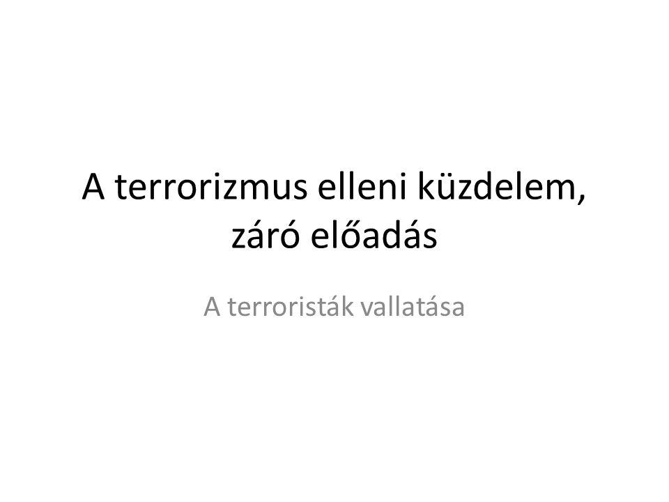A terrorizmus elleni küzdelem, záró előadás A terroristák vallatása