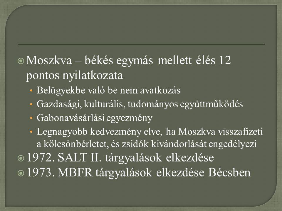  Helsinki 1973.júl. 3-7.  Genf 1973. szept. 18.