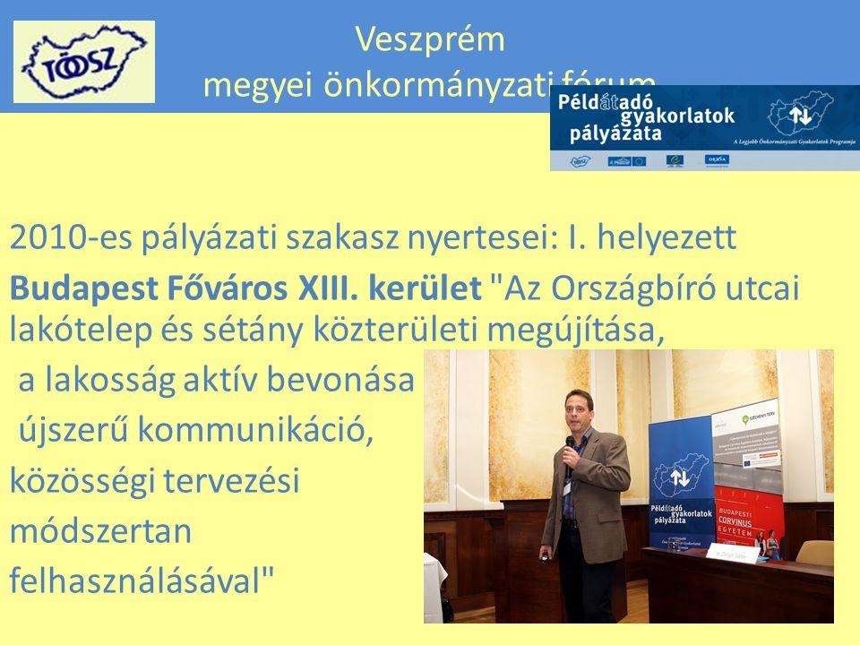 Veszprém megyei önkormányzati fórum 2010-es pályázati szakasz nyertesei: I.