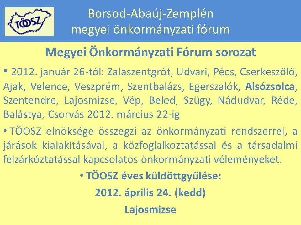Borsod-Abaúj-Zemplén megyei önkormányzati fórum Megyei Önkormányzati Fórum sorozat 2012.