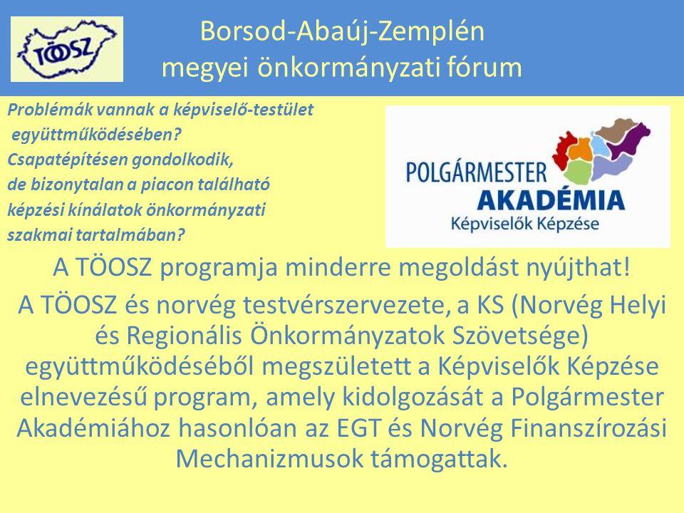 Borsod-Abaúj-Zemplén megyei önkormányzati fórum Problémák vannak a képviselő-testület együttműködésében.