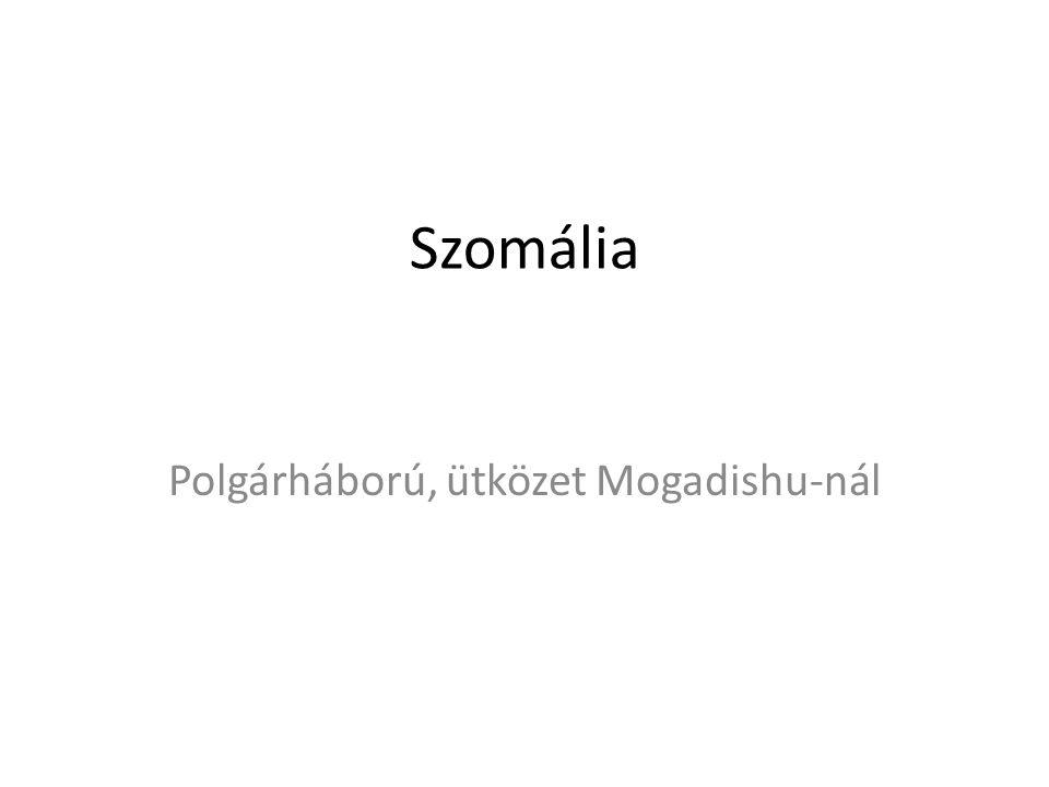Szomália Polgárháború, ütközet Mogadishu-nál