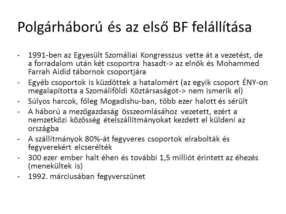 -BT 751-es határozata (1992) a fegyverszünet fenntartására és a segélyszállítmányok védelmére-> United Nations Operation in Somalia (UNOSOM) -Katonai megfigyelők és biztonsági erők -A fegyverszünetet a csoportok figyelmen kívül hagyták és támadták a szállítmányokat, ezért egyre több békefenntartót küldtek a térségbe, de a helyzet csak rosszabbodott -Néhány csoport kifejezetten támadta az UNOSOM embereit, miközben az éhínség erősödött -1992.