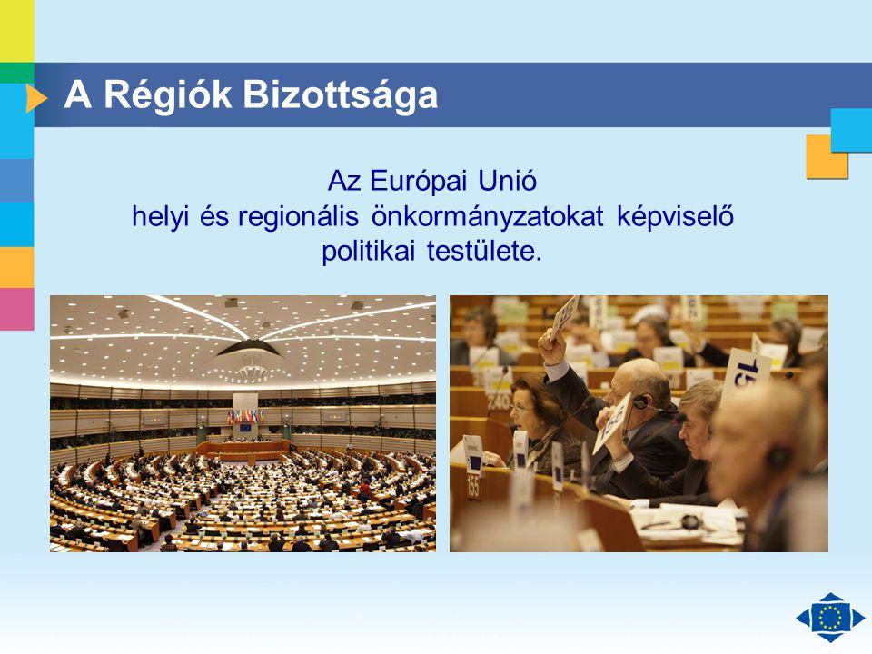 Click to edit Master title style Click to edit Master text styles Second level Third level Fourth level Fifth level 2 A Régiók Bizottsága Az Európai Unió helyi és regionális önkormányzatokat képviselő politikai testülete.