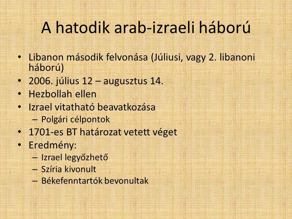 A hatodik arab-izraeli háború Libanon második felvonása (Júliusi, vagy 2.