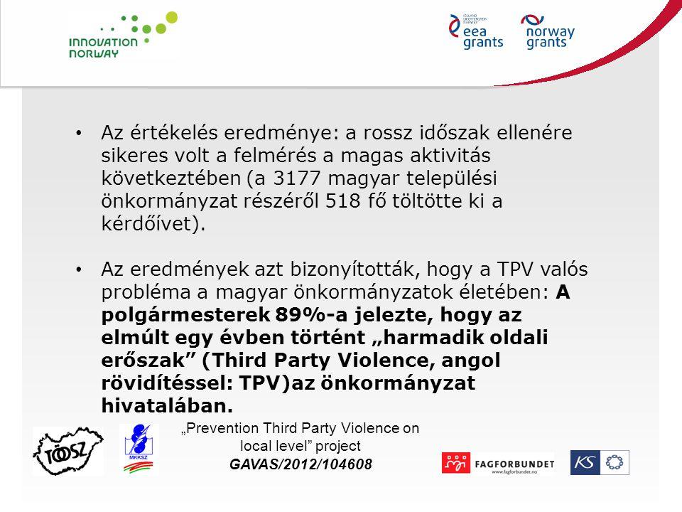 """A felmérés főbb elemei és eredményei A """"harmadik oldalú erőszak (TPV) valós veszély a magyar önkormányzatoknál, az elmúlt évben minden irodában történt valami a TPV-vel kapcsolatban; az esetek több mint felében az önkormányzati hivatali munkavállalókat érte fenyegetés; az ügyek száma nőtt az elmúlt évben."""