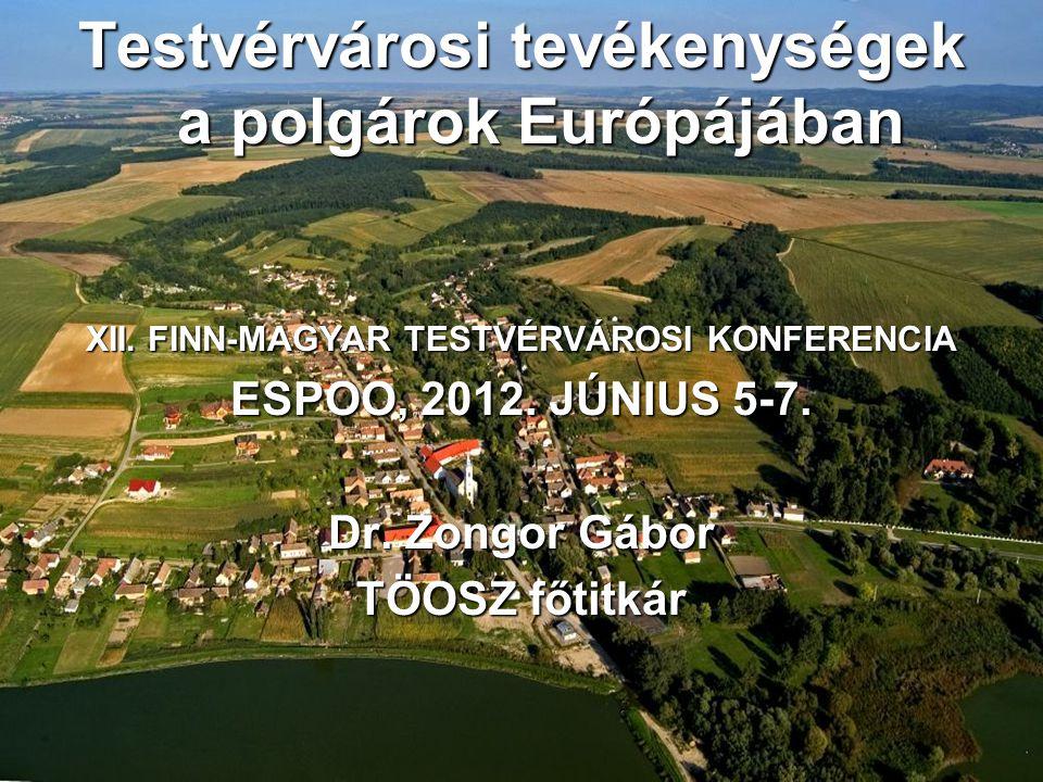 Testvérvárosi tevékenységek a polgárok Európájában XII.