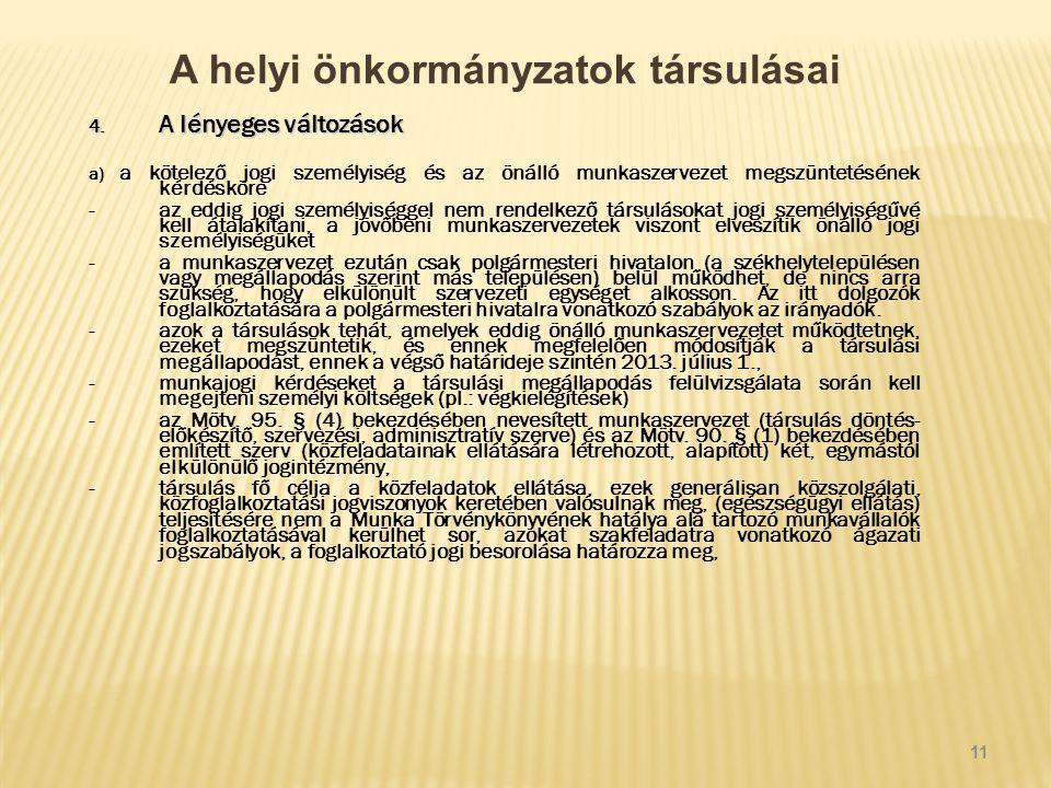A helyi önkormányzatok társulásai 4.