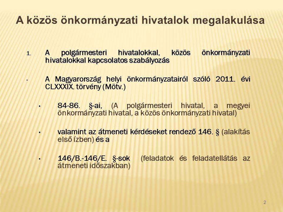 A közös önkormányzati hivatalok megalakulása 2.