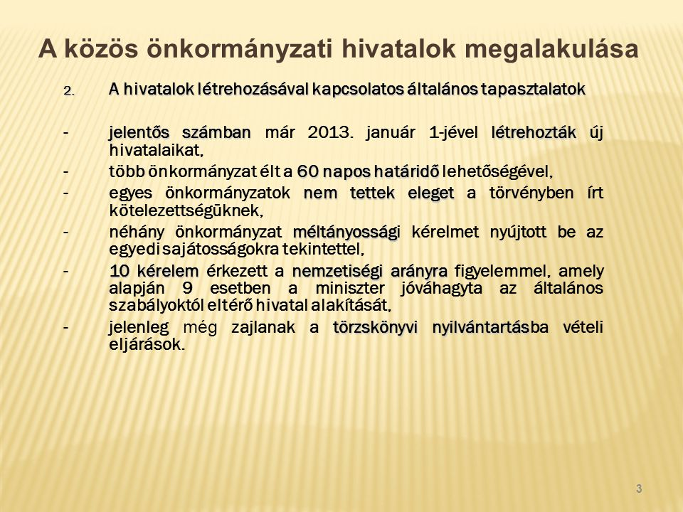 A közös önkormányzati hivatalok megalakulása 3.