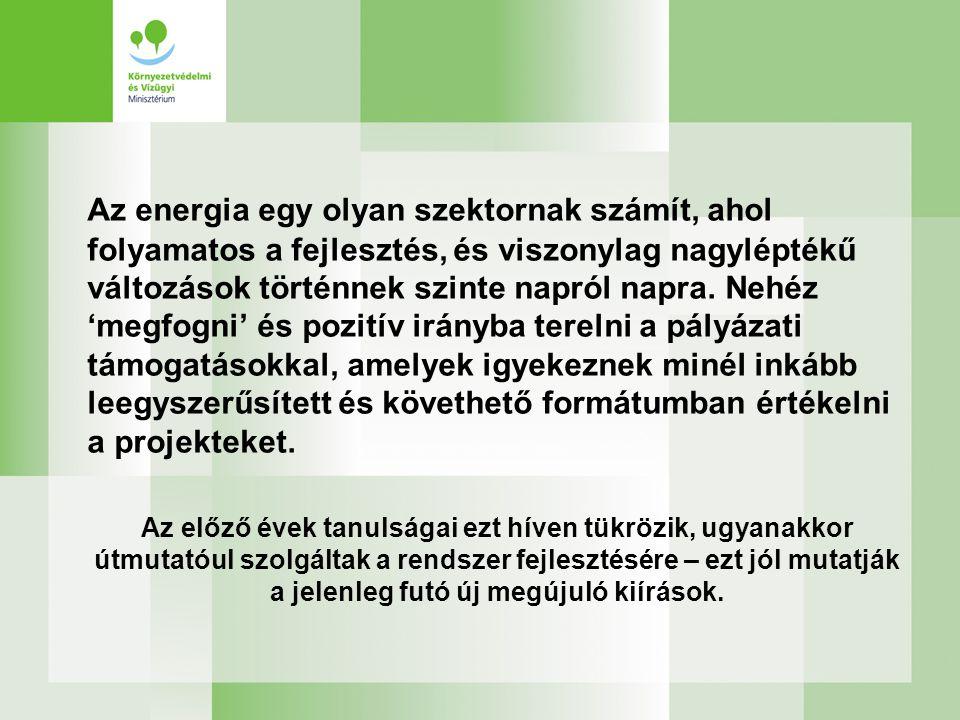 Az energia egy olyan szektornak számít, ahol folyamatos a fejlesztés, és viszonylag nagyléptékű változások történnek szinte napról napra. Nehéz 'megfo