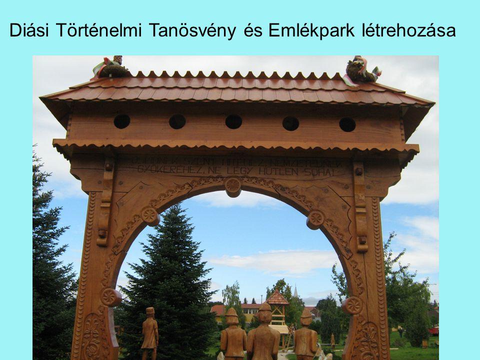 Diási Történelmi Tanösvény és Emlékpark létrehozása