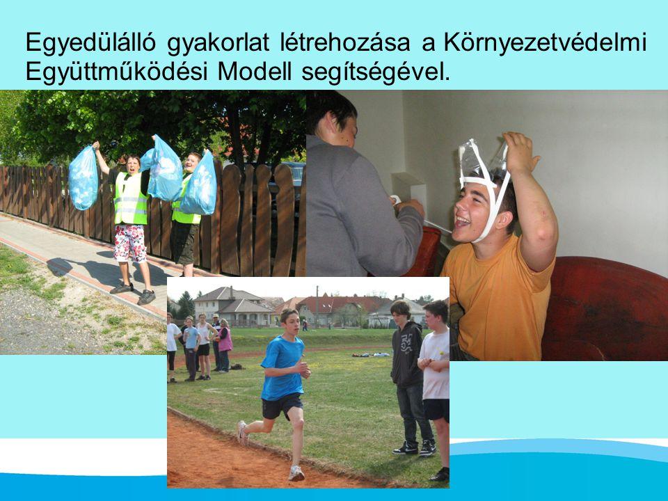 Egyedülálló gyakorlat létrehozása a Környezetvédelmi Együttműködési Modell segítségével.