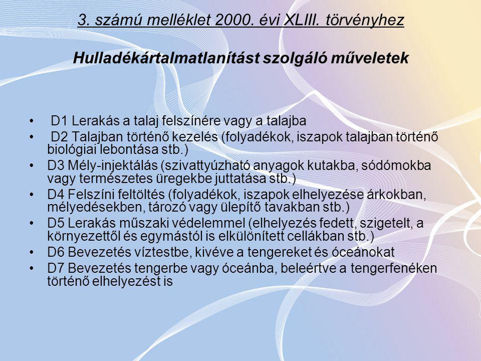 3.számú melléklet 2000. évi XLIII.