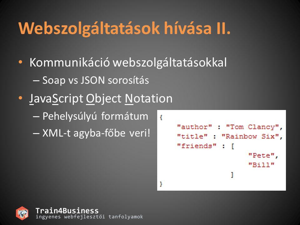 Webszolgáltatások hívása II.
