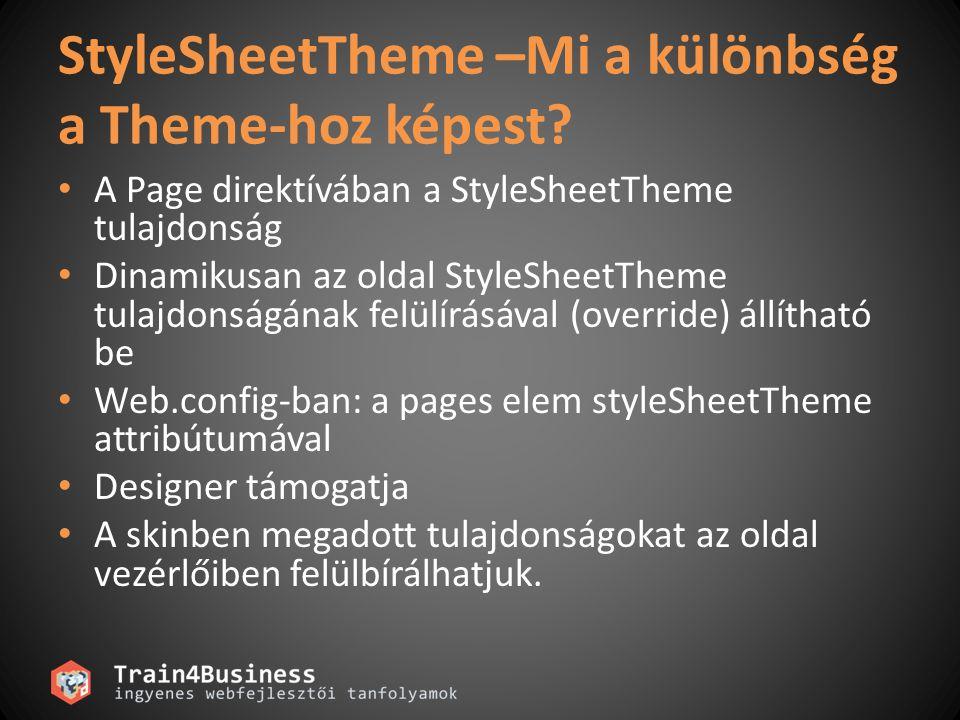 StyleSheetTheme –Mi a különbség a Theme-hoz képest.