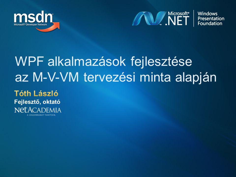 Amitől Presentation a WPF