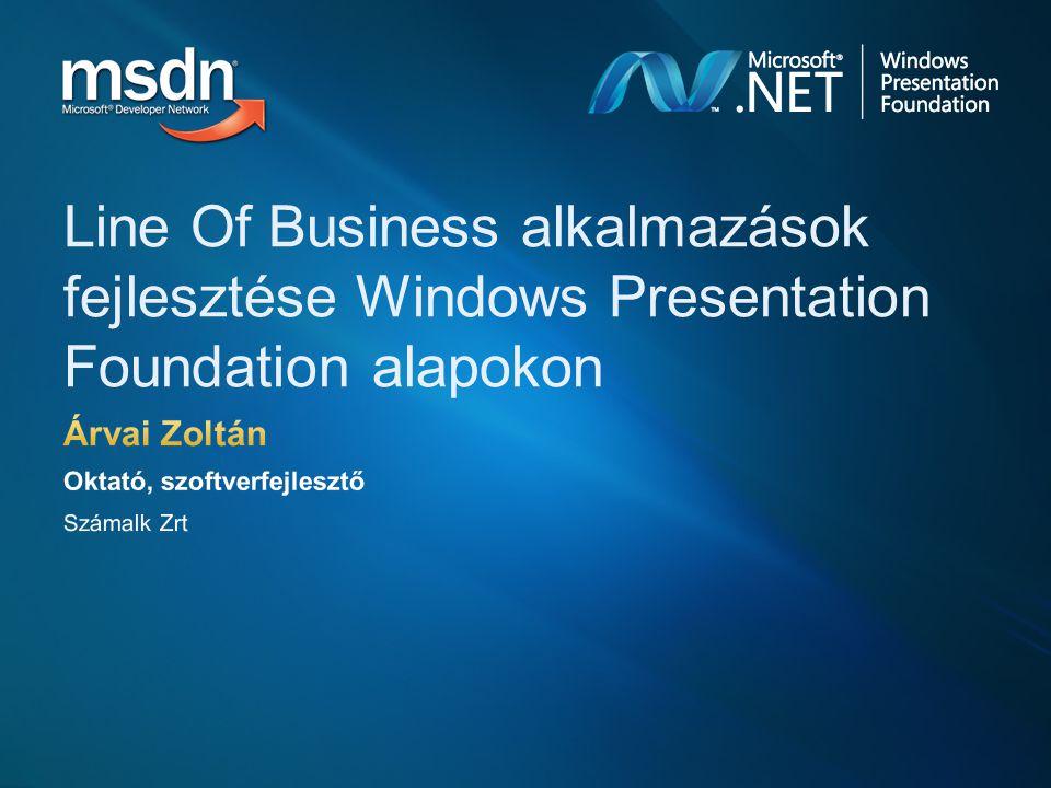 Line Of Business alkalmazások fejlesztése Windows Presentation Foundation alapokon