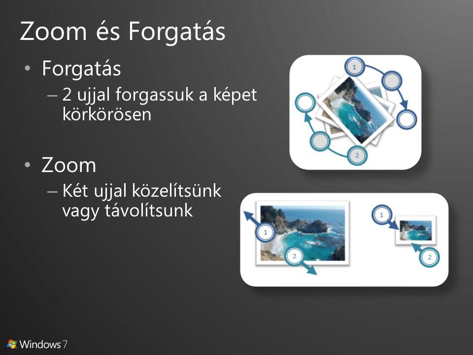 Zoom és Forgatás