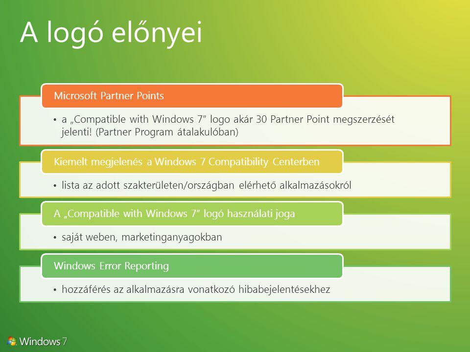 """a """"Compatible with Windows 7 logo akár 30 Partner Point megszerzését jelenti."""
