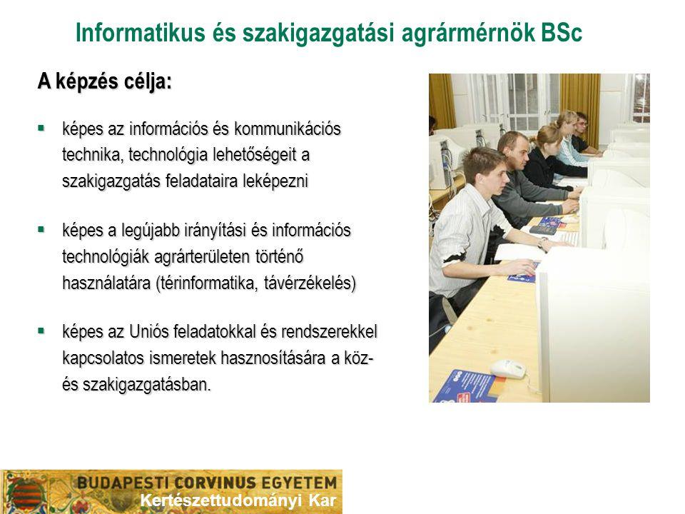 Informatikus és szakigazgatási agrármérnök BSc  képes az információs és kommunikációs technika, technológia lehetőségeit a szakigazgatás feladataira