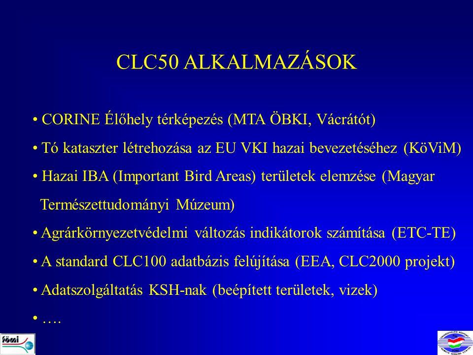 CORINE Land Cover felújítás és változás térképezés Irányítók: JRC és EEA (ETC-TE – FÖMI részvételével) Minimális térképezett folt: 25 ha (CLC), 5 ha (CLC change) 30 ország (néhányban nem volt CLC90) Célkitűzések: CLC1990 kijavítása Felújítás Változások térképezése Standard metaadatok I&CLC2000 project IMAGE 2000: Ortokorrigált Landsat-7 ETM űrfelvételek (1999-2001) CLC2000: Jobb adatminőség, aktuális, időben konzisztens felmérés CLC changes: Felszínborítási változások