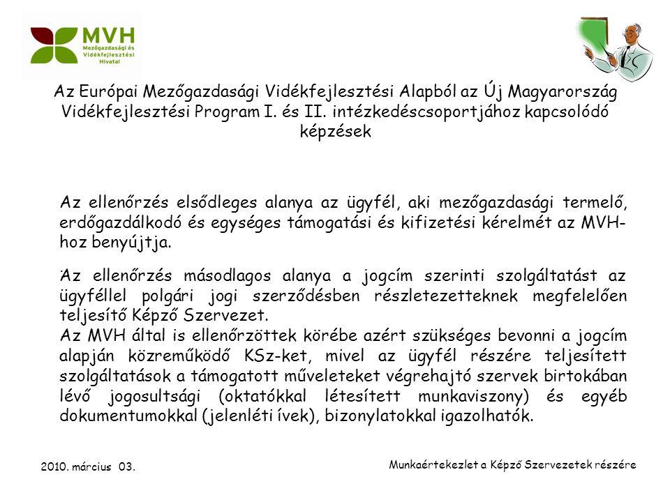 Az Európai Mezőgazdasági Vidékfejlesztési Alapból az Új Magyarország Vidékfejlesztési Program I.