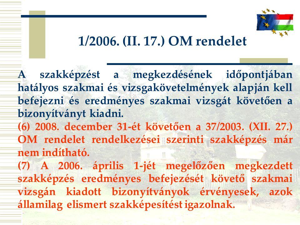 1/2006.(II. 17.) OM rendelet 6.