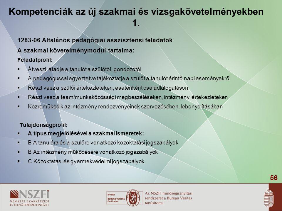 56 Kompetenciák az új szakmai és vizsgakövetelményekben 1.