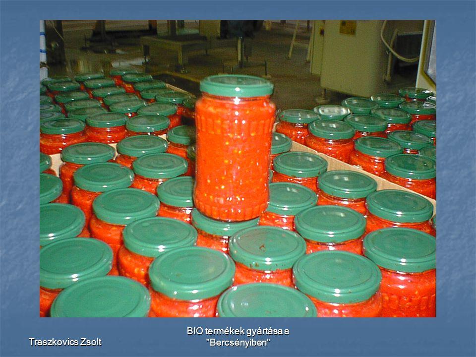 Traszkovics Zsolt BIO termékek gyártása a Bercsényiben