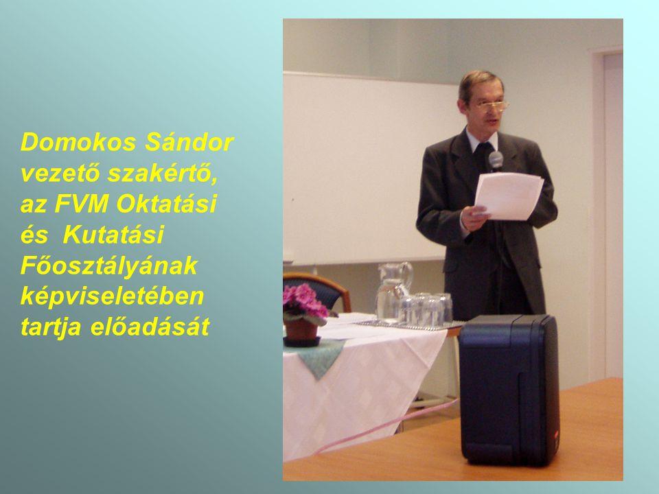 Domokos Sándor vezető szakértő, az FVM Oktatási és Kutatási Főosztályának képviseletében tartja előadását