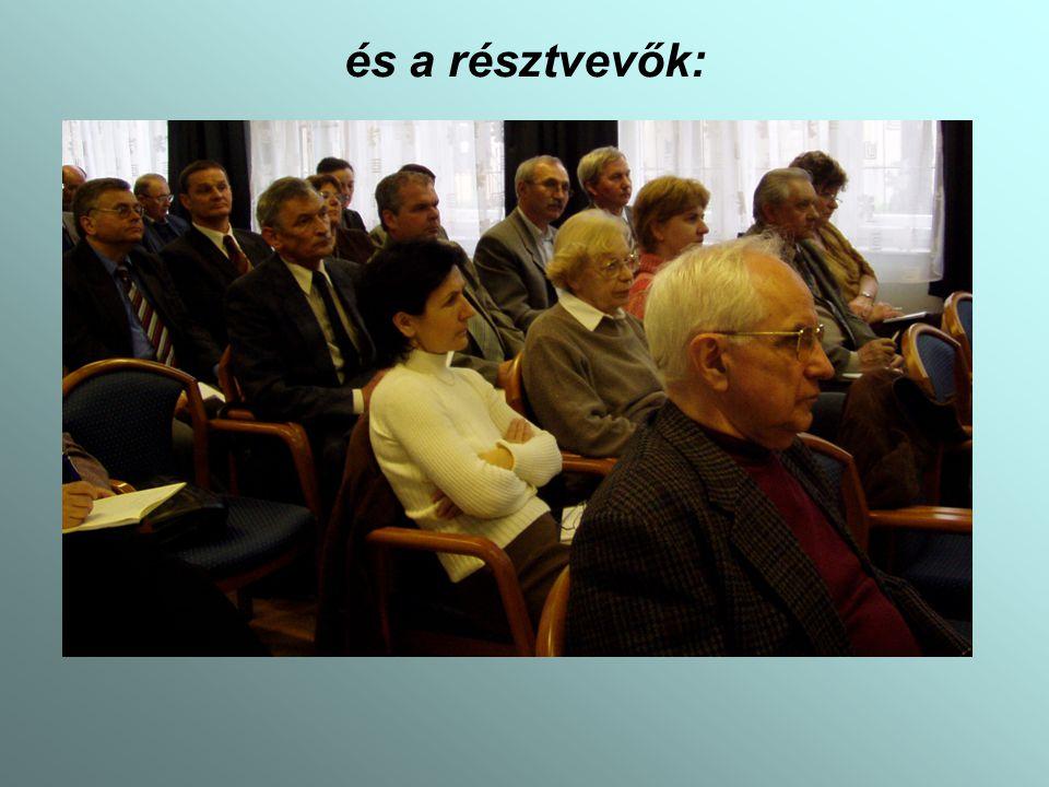 és a résztvevők: