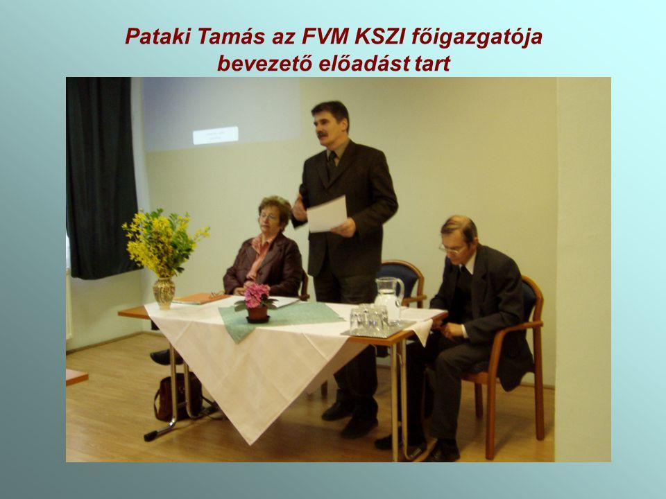 Pataki Tamás az FVM KSZI főigazgatója bevezető előadást tart