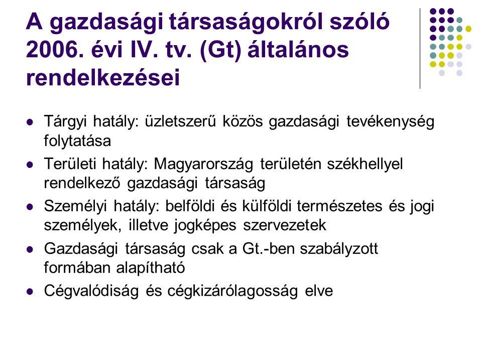 A gazdasági társaságokról szóló 2006.évi IV. tv.