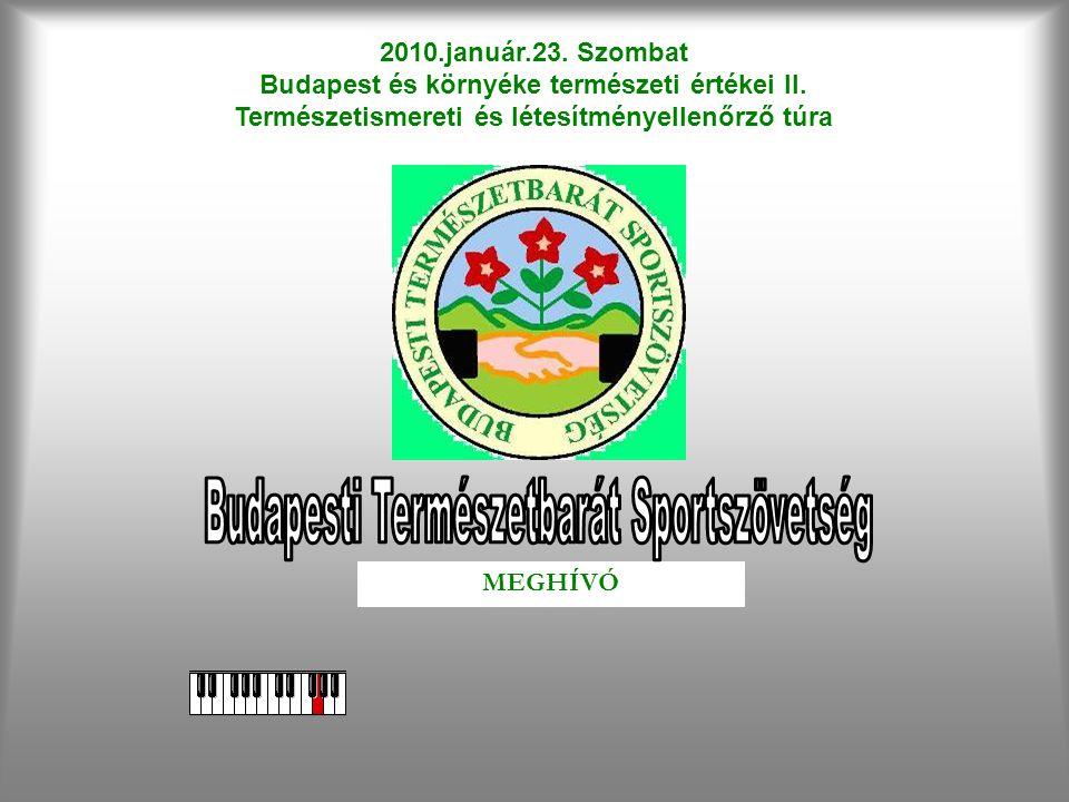 2010.január.23.Szombat Budapest és környéke természeti értékei II.