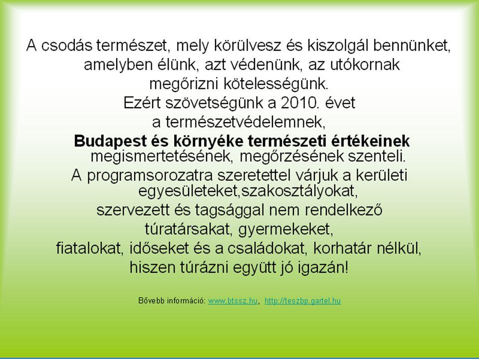 2010.január.23. Szombat Budapest és környéke természeti értékei II.