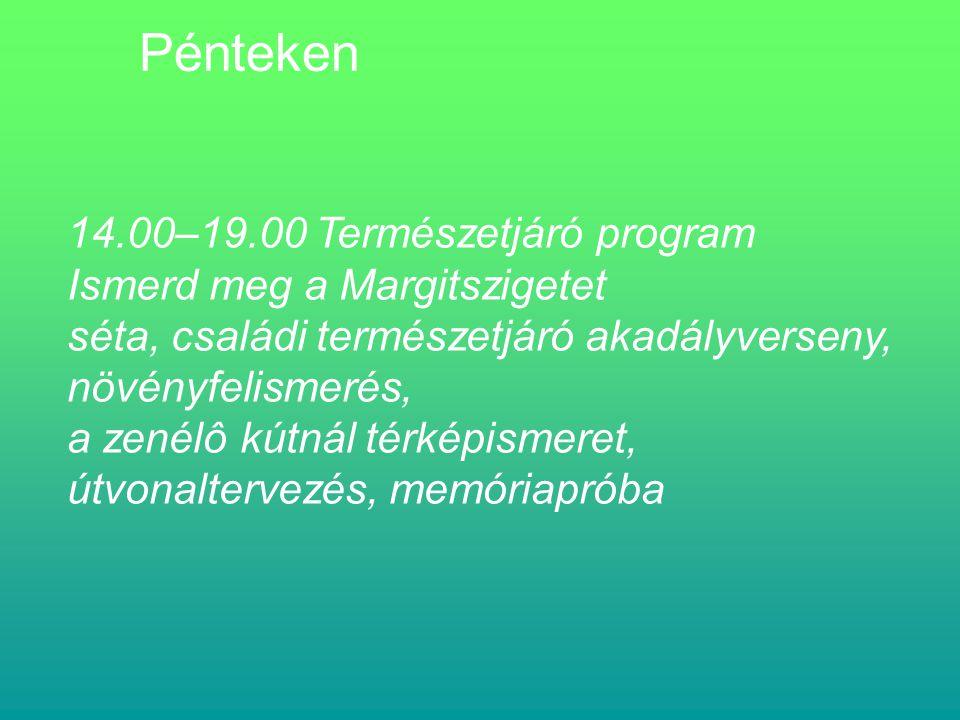 Palatinusz Strand szombat 9:00 - 17:00Kalandpark Barlangász gyakorló kötélpályák kipróbálása barlangász bemutatókkal, előadásokkal, vetítésekkel vasárnap 9:00 - 17:00Kalandpark Barlangász gyakorló kötélpályák kipróbálása barlangász bemutatókkal, előadásokkal, vetítésekkel