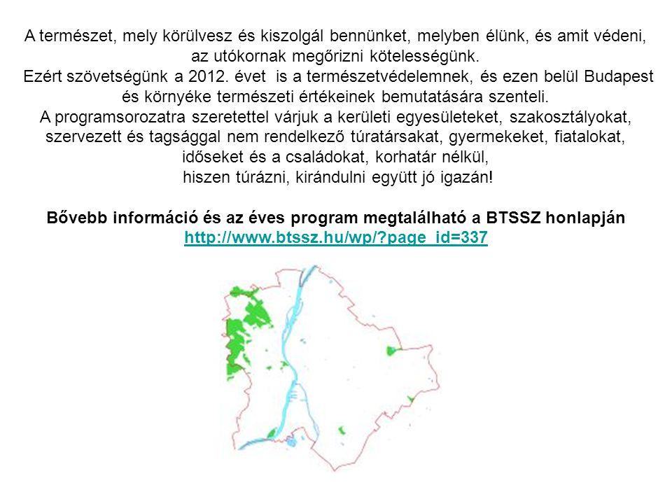 MEGHÍVÓ Budai várhegy oldala természetismereti séta. 2012.06.23.Szombat.