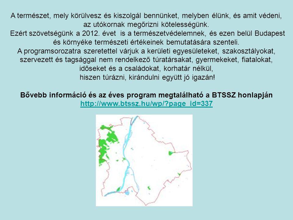 BTSSZ Természetvédelmi és Természetismereti Bizottság, Erzsébetvárosi Természetbarát Sportszövetség, Ápisz SE Róka-hegy Természetvédelmi terület Várun