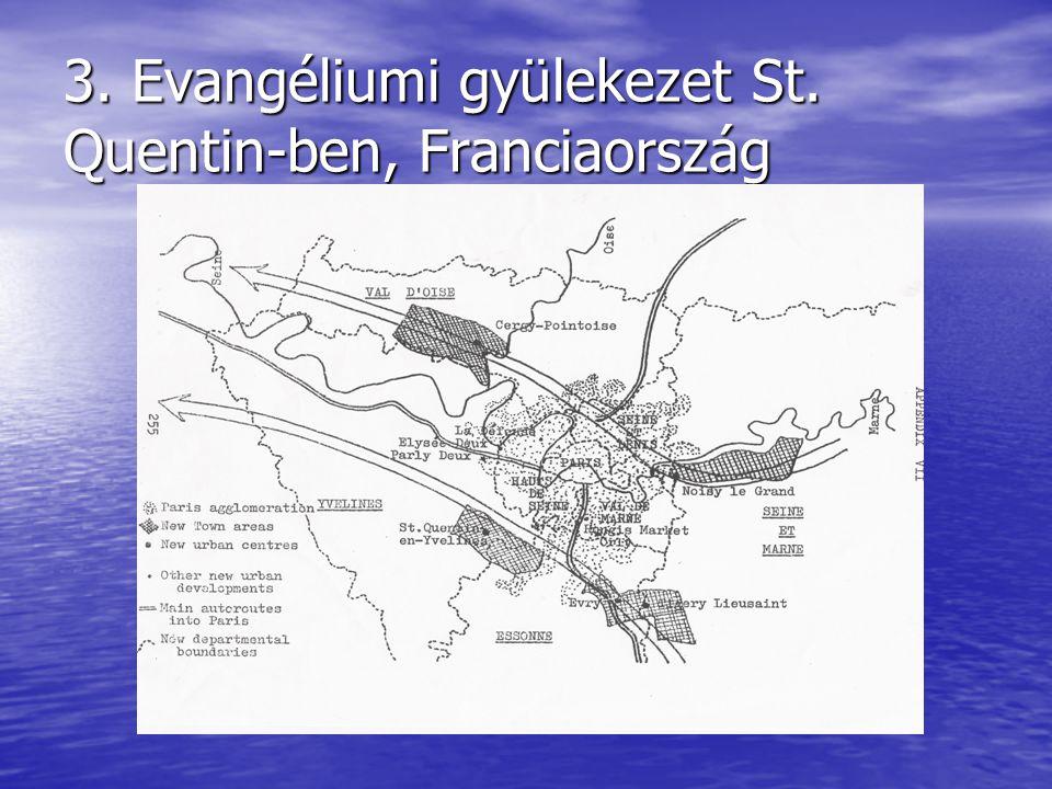 3. Evangéliumi gyülekezet St. Quentin-ben, Franciaország