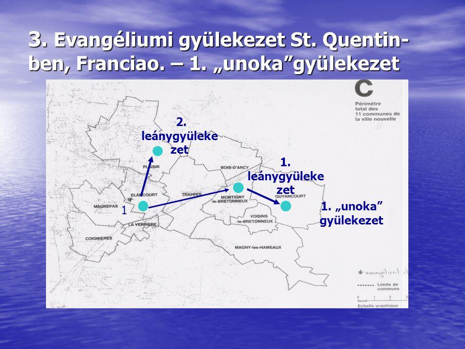 3. Evangéliumi gyülekezet St. Quentin- ben, Franciao.