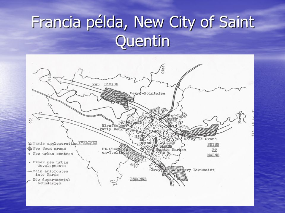 Francia példa, New City of Saint Quentin