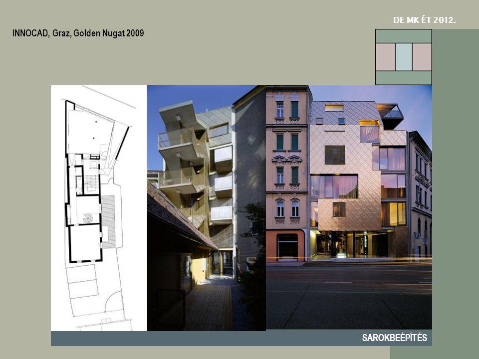 DE MK ÉT 201 2. SAROKBEÉPÍTÉS INNOCAD, Graz, Golden Nugat 2009