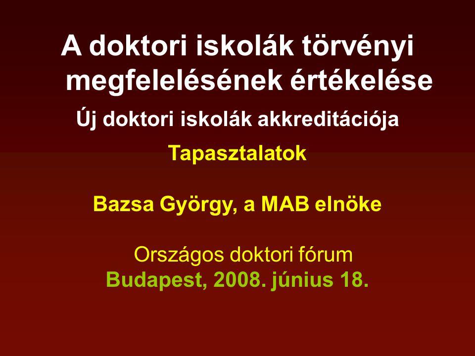 A MAB alapállása: A doktori képzés és fokozatszerzés, a magyar PhD fokozat színvonala, eredményessége, hazai és nemzetközi elismertsége hol alakul ki és dől el: az intézményekben, a doktori tanácsokban, a doktori iskolákban, a kutatási feltételekben, a témavezetők és a doktoranduszok egyyüttműködésében.
