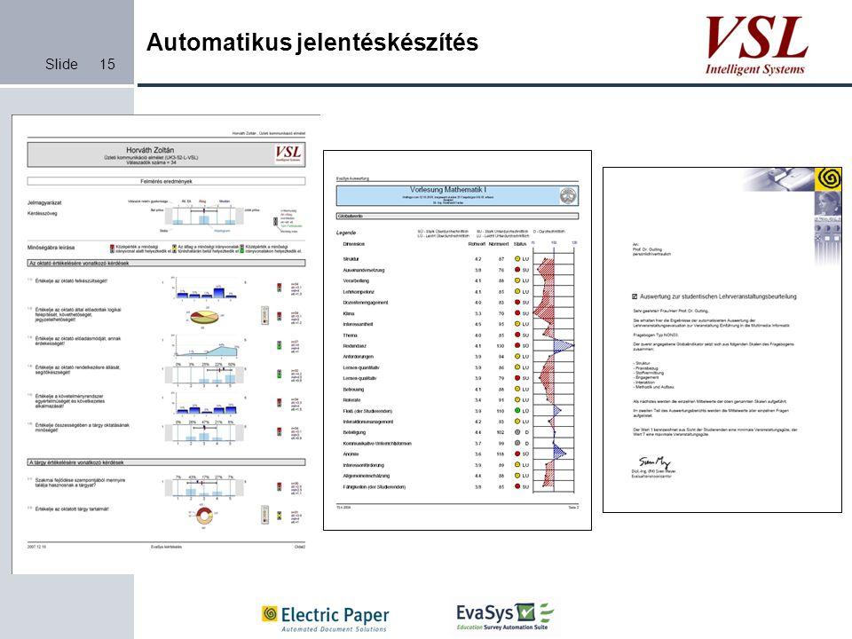 Slide Automatikus jelentéskészítés 15