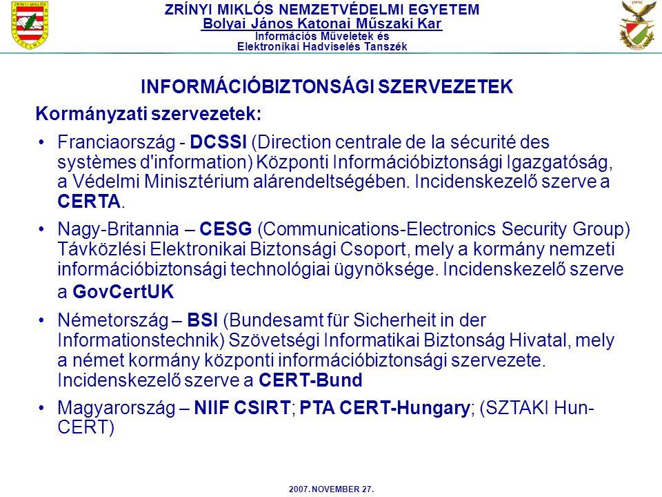 2007. NOVEMBER 27. Franciaország - DCSSI (Direction centrale de la sécurité des systèmes d'information) Központi Információbiztonsági Igazgatóság, a V
